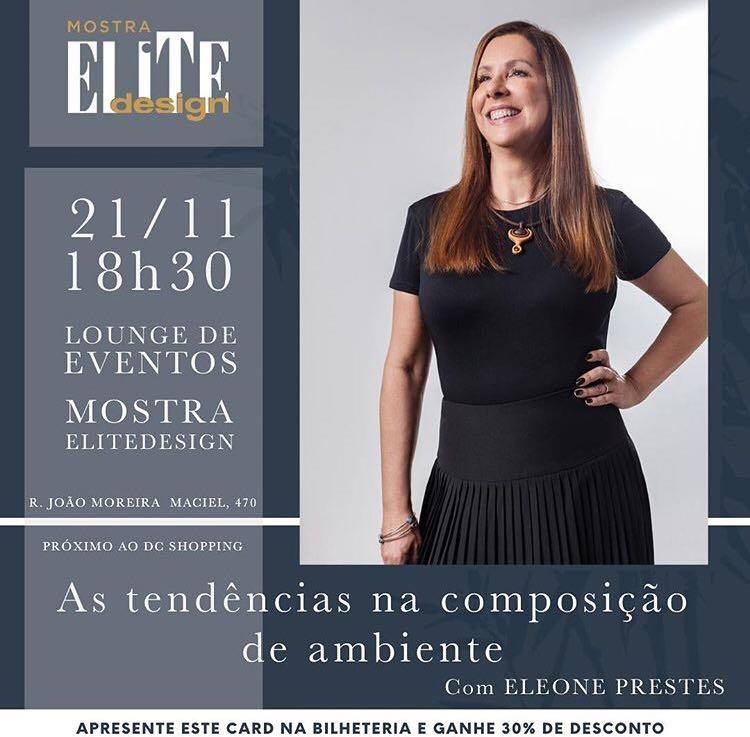Convite para palestra de Eleone Prestes sobre tendências na Mostra EliteDesign