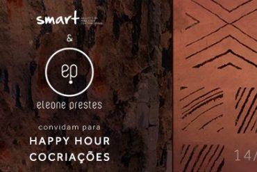 HAPPY HOUR-COCRIAÇOES -eleone-prestes-smart